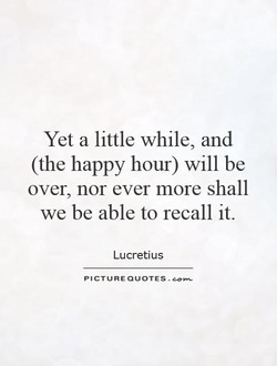 Yet a little while, and 