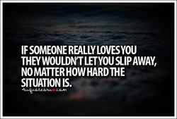 IF SOMEONE REALLYLOVESYOU 