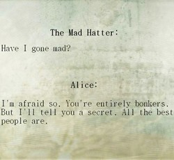 The Mad Hatter : 