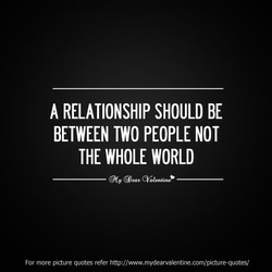 A RELATIONSHIP SHOULD BE 