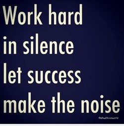 Work hard 