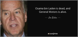 Osama bin Laden is dead, and 