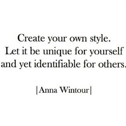 Create your own style. 