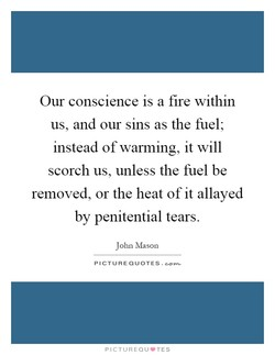Our conscience is a fire within 