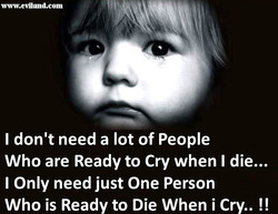 I don't need a lot of People 