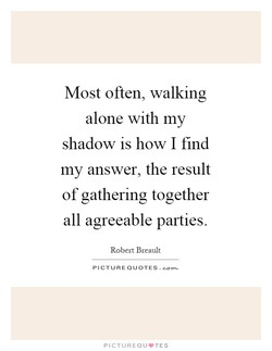 Most often, walking 