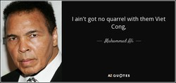I ain't got no quarrel with them Viet 
