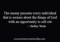 The enemy presents every individual 