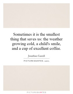 Sometimes it is the smallest 