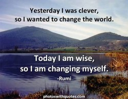 Yesterday I was clever, 