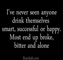 I've never seen anyone 