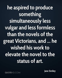 he aspired to produce 