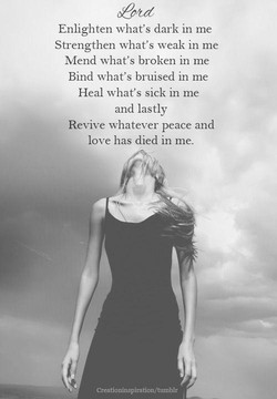 Enlighten what's dark in me 