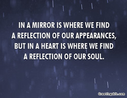 IN A MIRROR IS WHERE WE FIND 