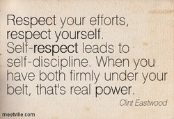 Respect your efforts, 