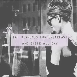 EAT DIAMONDS FOR BREAKFAST - 