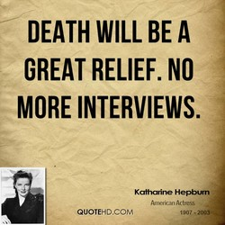 DEATH WILL BE A 