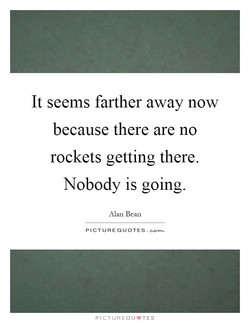 It seems farther away now 