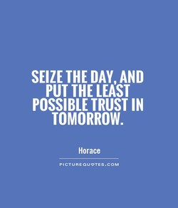 SEIZE THE DAY, AND 