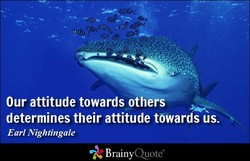 Our attitude towards others 