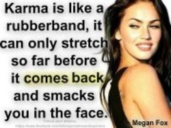 Karma is like a 