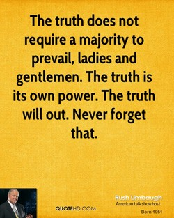 The truth does not 