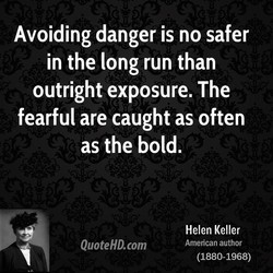 Avoiding danger is no safer 
