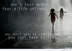don't fear death, 