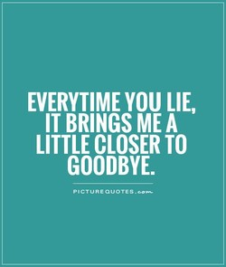 EVERYTIME YOU LIE, 