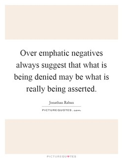 Over emphatic negatives 