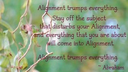 Ali nment trumps everything. 