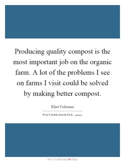 Producing quality compost is the 