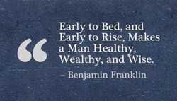 Early to Bed, and 