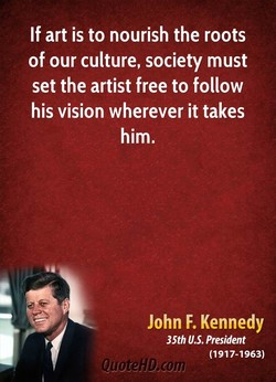 If art is to nourish the roots 