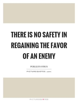 THERE IS NO SAFETY IN 