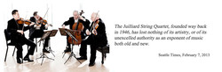 The Juilliard String Quartet, founded way back 