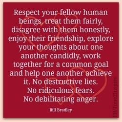 Respect your fellow human 