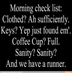 Moming check list: 