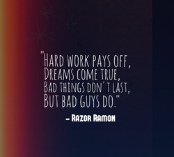 HARD WORK PAYS Off, 