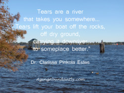 Tears are a river 