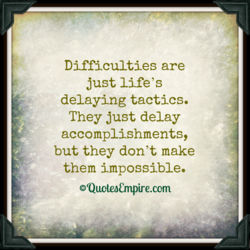 Difficulties are 