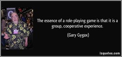 The essence of a role-playing game is that it is a 