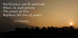 World peace can be achieved 