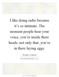 I like doing radio because 