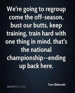 We're going to regroup 
