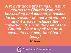A revival does two things. First, it 