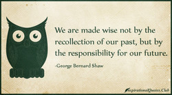 We are made wise not by the 