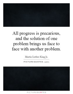 All progress is precarious, 
