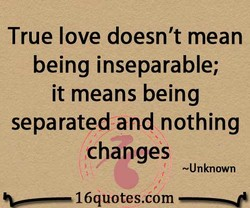 True love doesn't mean 