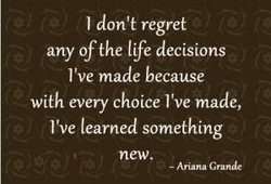 I don't regret 